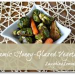 balsamic honey glazed vegetables