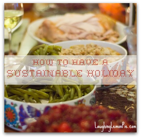 how to have a sustainable holiday