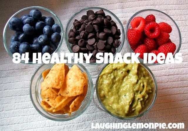 84 Healthy Snack Ideas from LaughingLemonPie.com