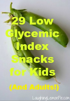 29 Low Glycemic Index Snacks for Kids (and Adults!)