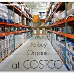 what to buy organic at Costco | laughinglemonpie.com