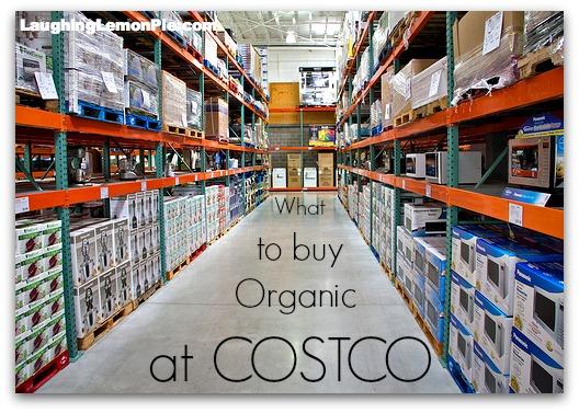 what to buy organic at Costco | laughinglemonpie.com