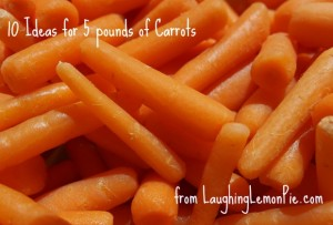 10 Ideas for 5 pounds of carrots from LaughingLemonPie.com