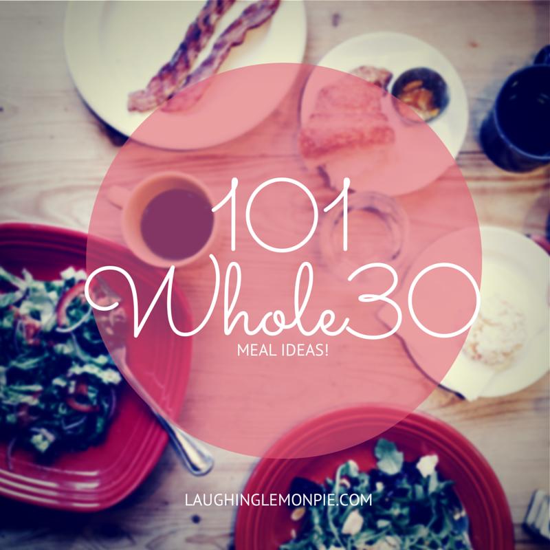 101 Whole30 meal ideas & recipes