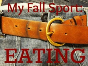 My Fall Sport: Eating on LaughingLemonPie.com