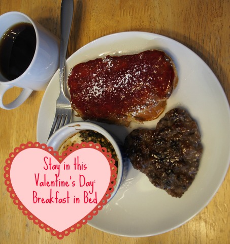 Valentine's Day Stay-in: Breakfast in Bed