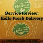 Service Review: Hello Fresh Delivery on LaughingLemonPie.com