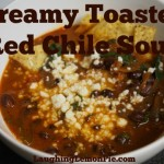 Creamy Toasted Red Chile Soup from LaughingLemonPie.com