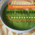 Muy Verde Salsa on LaughingLemonPie.com