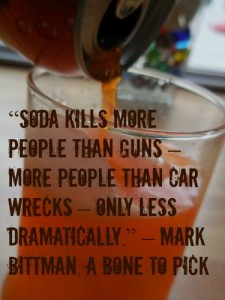 """Soda Kills"" Mark Bittman, A Bone To Pick"