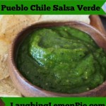Pueblo Green Chile Salsa Verde on LaughingLemonPie.com