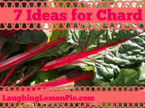 7 Ideas for Chard