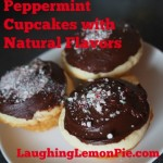 Peppermint Cupcakes with Natural Flavors on LaughingLemonPie.com